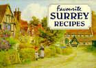 Favourite Surrey Recipes by J Salmon Ltd (Paperback, 1996)