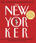 The Complete Cartoons of the  New Yorker by Black Dog & Leventhal Publishers Inc (Paperback, 2006)