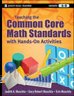 Teaching the Common Core Math Standards with Hands-On Activities, Grades 6-8 by Gary Robert Muschla, Judith A. Muschla, Erin Muschla (Paperback, 2012)