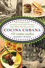 Cocina Cubana: 350 Recetas Criollas by Raquel Raabade Roque, Raquel Rabade Roque, Raquel Roque (Paperback, 2008)