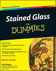Stained Glass For Dummies by Vicki Payne (Paperback, 2010)