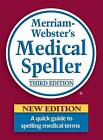 Merriam Webster's Medical Speller: A Quick Guide to Spelling Medical Terms by Merriam Webster,U.S. (Hardback, 2007)