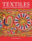 Textiles: Collection of the Museum of International Folk Art by Bobbie Sumberg (Hardback, 2010)