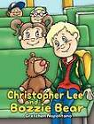 Christopher Lee and Bozzie Bear by Gretchen Napolitano (Hardback, 2011)