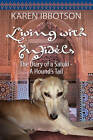 Living with Infidels - The Diary of a Saluki by Karen Ibbotson (Hardback, 2009)