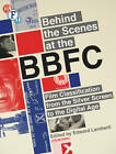 Behind the Scenes at the BBFC: Film Classification from the Silver Screen to the Digital Age by Edward Lamberti (Paperback, 2012)