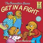 The Berenstain Bears Get in a Fight by Jan Berenstain, Stan Berenstain (Paperback, 1983)