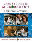 Case Studies in Microbiology: A Personal Approach by Linda Young, Rodney P. Anderson (Paperback, 2012)