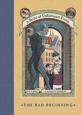 The Bad Beginning A Series of Unfortunate Events Book 1 by Lemony Snicket 1999