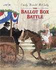 The Ballot Box Battle by Emily Arnold McCully (Paperback, 1999)