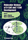 The Molecular Biology of B-cell and T-cell Development by Humana Press Inc. (Paperback, 2010)