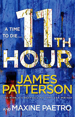 11th Hour: (Women's Murder Club 11) by James Patterson (Paperback, 2013)