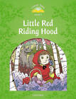 Classic Tales: Level 3: Little Red Riding Hood by Oxford University Press (Paperback, 2011)