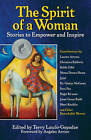Spirit of a Woman: Stories to Empower and Inspire by Santa Monica Press (Paperback, 2010)