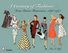 A Century of Fashion: Dress Pattern Illustrations, 1898-1997 by Alice I. Duff (Paperback, 2011)