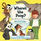 Where's the Poop by Julie Markes (Paperback, 2004)