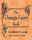 The Orange Fairy Book by Merchant Books (Paperback / softback, 2010)
