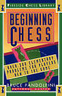Beginning Chess: Over 300 Elementary Problems for Players New to the Game by Bruce Pandolfini (Paperback, 1993)