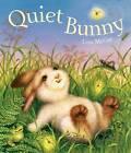 Quiet Bunny by Lisa McCue (Hardback)