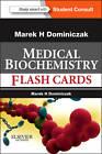 Medical Biochemistry Flash Cards by Professor Marek H. Dominiczak (Mixed media product, 2012)