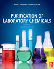 Purification of Laboratory Chemicals by Christina Chai, W. L. F. Armarego (Paperback, 2012)