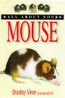 All About Your Mouse by Bradley Viner (Paperback, 1998)