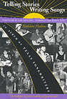 Telling Stories, Writing Songs: An Album of Texas Songwriters by Kathleen Hudson (Paperback, 2001)