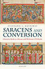 Saracens and Conversion: Chivalric Ideals in Aliscans and Wolfram's Willehalm by Stephanie L. Hathaway (Paperback, 2012)