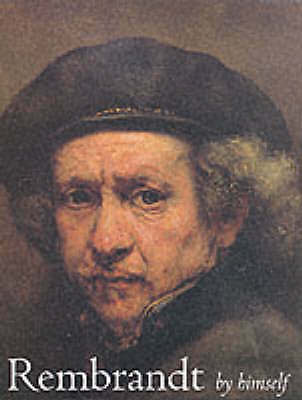 Rembrandt by Himself, White, Christopher, Very Good
