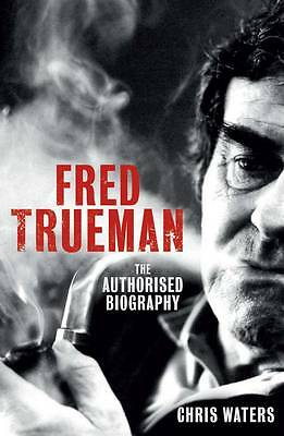 """""""AS NEW"""" Fred Trueman: The Authorised Biography, Waters, Chris, Book"""