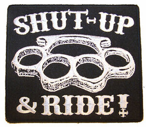 SHUT-UP-amp-RIDE-EMBRODIER-PATCH-P9321-biker-patches-new-bikers-item-brass-knuckle