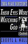 Zora Neale Hurston's Their Eyes Were Watching God. A Casebook (Hardback book, 20
