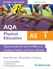 AQA AS Physical Education Student Unit Guide New Edition: Unit 1 Opportunities for, and the Effects of, Leading a Healthy and Active Lifestyle by Michaela Byrne, Symond Burrows, Sue Young (Paperback, 2012)