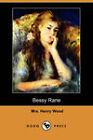 Bessy Rane by Mrs. Henry Wood (Paperback, 2008)