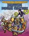 Drawing Dungeon Creatures by Steve Sims (Paperback, 2012)