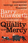 The Quality of Mercy by Barry Unsworth (Paperback, 2012)