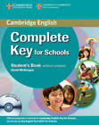 Complete Key for Schools Student's Book without Answers with CD-ROM by David McKeegan (Mixed media product, 2013)