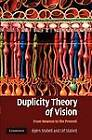 Duplicity Theory of Vision: From Newton to the Present by Bjorn Stabell, Ulf Stabell (Paperback, 2013)