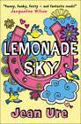 Lemonade Sky by Jean Ure (Paperback, 2012)