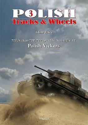 7TP, Vickers-7TP, 7TP Forced, Vickers 4-ton AT, Polish Vickers: Part 2 by...