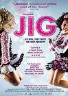 Jig (DVD, 2011)