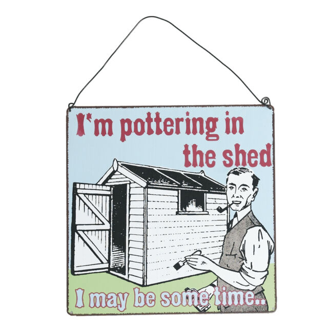 dotcomgiftshop POTTERING IN THE SHED METAL WALL SIGN