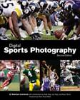 Digital Sports Photography by G. Newman Lowrance (Paperback, 2008)
