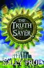 The Truth Sayer by Sally Prue (Paperback, 2007)