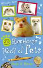 Humphrey's World of Pets by Betty G. Birney (Hardback, 2011)