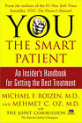 You: The Smart Patient: An Insider's Handbook for Getting the Best Treatment by Michael F Roizen, Mehmet Oz (Paperback, 2006)