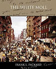 The White Moll by Frank L Packard (Paperback / softback, 2010)