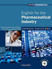Express Series English for the Pharmaceutical Industry: A Short, Specialist English Course: Student Book and Multi-ROM Pack by Gloria Matzig, Kathy Jaehnig, Michaela Buchler, Tanya Weindler (Mixed media product, 2010)