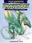 DragonArt Color Workbook by J.  Neon Dragon  Peffer (Spiral bound, 2012)