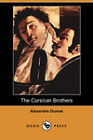 The Corsican Brothers by Alexandre Dumas (Paperback, 2008)